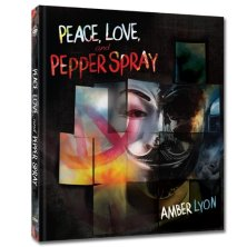 Peace, Love, and Pepper Spray